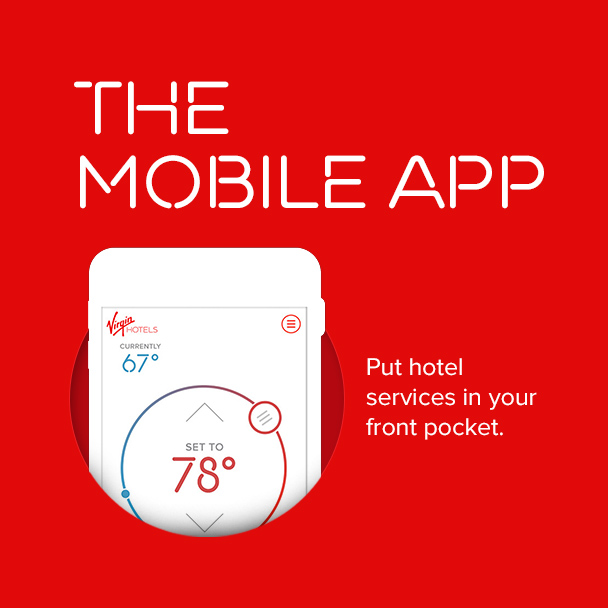 The new Virgin Hotels mobile app