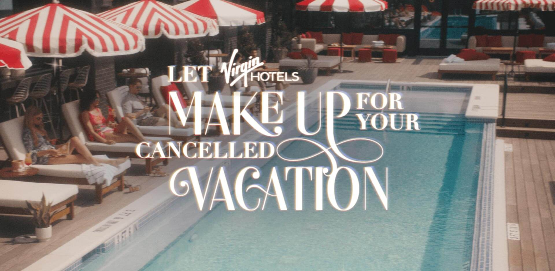Let Virgin Hotels Make up for Your Cancelled Vacation